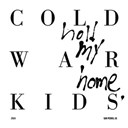 Cold War Kids - Hot coals
