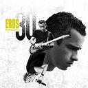 Eros Ramazzotti - Eros 30 (italian/intl version)