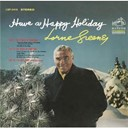 Lorne Greene - Have a happy holiday