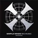 Simple Minds - Big music deluxe edition