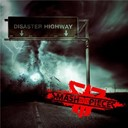 Smash Into Pieces - Disaster highway