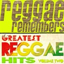 Cornell Campbell / Derrick Morgan / Dillinger / Don Carlos / Horace Andy / Jackie Edwards / Owen Grey / Prince Lincoln Thompson / Sasafras / Sly & Robbie / Sugar Minott / U-Brown - Reggae remembers greatest reggae hits, vol. 2