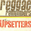 "Lee ""Scratch"" Perry / The Upsetters - Reggae remembers the upsetters greatest hits"