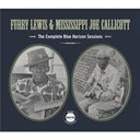 Furry Lewis / Mississippi Joe Callicott - The complete blue horizon sessions