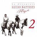 Lucio Battisti - Le Avventure Di Lucio Battisti E Mogol Vol. 2