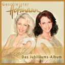 Geschwister Hofmann - Herzbeben - das jubil&auml;umsalbum