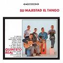 Quinteto Real - Vinyl replica: su majestad el tango