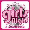 Amel Bent / Anastacia / Berlin / Billy Paul / Cyndi Lauper / Jeff Buckley / Labelle / Marc Lavoine / Marvin Gaye / Paolo Conte / Patti Smith / Roy Orbison / The Bangles / The Weather Girls / Tina Arena - girls night : les incontournables
