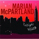 Marian Mcpartland - Twilight world