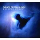 Chick Corea / Gary Burton - The new crystal silence