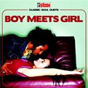 Boy Meets Girl Group / Carla Thomas / Cleotha Staples / Delaney & Bonnie / Dusty Springfield / Eddie Floyd / Johnnie Taylor / Judy Clay / Mavis Staples / Pervis Staples / Spencer Davis / William Bell - Boy meets girl