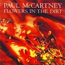 Paul Mc Cartney - Flowers in the dirt