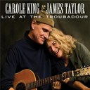 Carole King / James Taylor - Live at the troubadour