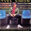 Yves Simon - Une vie comme ca