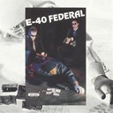 E-40 - Federal