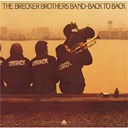 The Brecker Brothers - Back To Back