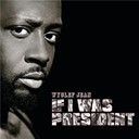 Wyclef Jean - If i was president