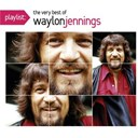 Waylon Jennings - Playlist: The Very Best Of Waylon Jennings