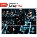Judas Priest - Playlist: the very best of judas priest