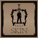 R. Kelly - Skin
