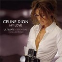 C&eacute;line Dion - My love ultimate essential collection