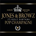 Jim Jones / Ron Browz - Pop champagne
