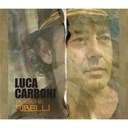 Luca Carboni - Musiche ribelli