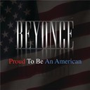 Beyoncé Knowles - Proud to be an american