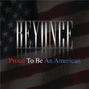 Beyonc&eacute; Knowles - Proud to be an american