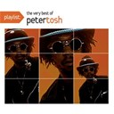 Peter Tosh - Playlist: the very best of peter tosh