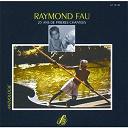 Raymond Fau - Fau & Lefebvre: 25 ans de prières chantées
