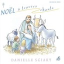 Danielle Sciaky - Noël à travers chants
