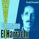 Dahmane El Harrachi - Zoudj hmamet
