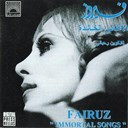 Fairuz - Immortal songs by fairouz
