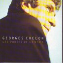 Georges Chelon - Les portes de l'enfer