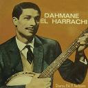 Dahmane El Harrachi - Gharou bik el aadiyane