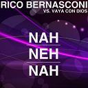Rico Bernasconi / Vaya Con Dios - Nah neh nah