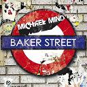 Michael Mind - Baker street
