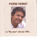 "Pierre Perret - Le""riz amer"" africain 1989"