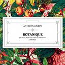Anthony Joseph - Botanique (remixes ep)