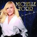 Michelle Torr - Ces annees-la