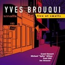 Yves Brouqui - Live at smalls