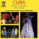 Gérard Kremer / Local Traditional Artist - Cuba : chants et danses afro-cubains