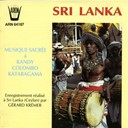 Gérard Kremer / Local Traditionnal Artists - Sri lanka : musique sacrée à kandy colombo kataragama