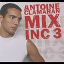 Antoine Clamaran - Mix inc 3