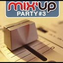 Compilation - Mix Up Party 3