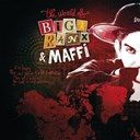 Biga Ranx - The world of biga ranx (feat. maffi) (the world of biga ranx & maffi, vol. 1)