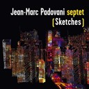 Jean-Marc Padovani - (sketches)