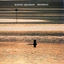 Didier Squiban - Rozbras (12 images pour piano)