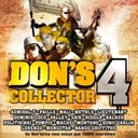 Admiral T / Bunji Garlin / Daly / Dominik Coco / Fanny J / Kalash / Konshens / Lorenzo / Mali / Methi's / Paille / Saik - Don's collector /vol.4